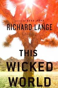 This-Wicked-World-by-Richard-Lange-Hardback-2009