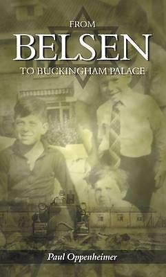 From Belsen to Buckingham Palace by Oppenheimer, Paul, Acceptable Book (Paperbac