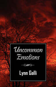 Uncommon-Emotions-by-Lynn-Galli-Paperback-2008