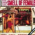 Smell Of Female von The Cramps (2006)