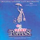 Mary Poppins [Original London Cast Recording] by Original London Cast (CD, Sep-2005, Walt Disney)