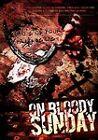 On Bloody Sunday (DVD, 2007)