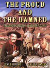 The Proud and the Damned (DVD, 2004)