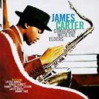 James Carter - Conversin' with the Elders (1996)