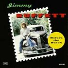 Before the Beach by Jimmy Buffett (CD, May-1993, Margaritaville Records)