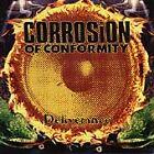 Corrosion Of Conformity - Deliverance (CD 1994)