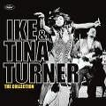 The Collection von Ike And Tina Turner (2009)