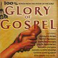 100 Prozent Glory of Gospel von Golden Gate Quartet,Jackson,Armstrong,Franklin, (2008)