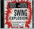 Swing Explosion von Charly Antolini,Gerry Hayes (2009)