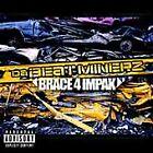 Da Beatminerz - Brace 4 Impak (Parental Advisory) [PA] (2001)