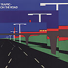 Traffic - On the Road (Live Recording, 1994)