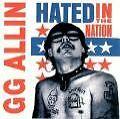 Hated In The Nation von GG Allin (2004)