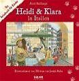 Heidi & Klara in Italien von Axel Bulthaupt (2007, Gebundene Ausgabe)