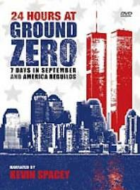 24 Hours At Ground Zero - 7 Days In September and America Rebuilds