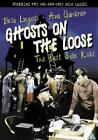 Ghosts On The Loose (DVD, 2003)