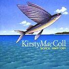 Kirsty MacColl - Tropical Brainstorm (2000)