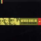 Various Artists - Never Give In (A Tribute to Bad Brains, 1999)