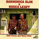 Harmonica Slim - Cold Tacos and Warm Beer (2000)