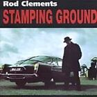 Rod Clements - Stamping Ground (2007)