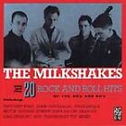 The Milkshakes - 20 Rock 'n' Roll Hits Of The 50s And 60s (1991)