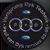 Paul van Dyk - Vorsprung Dyk Technik (Paul Van Dyke Remixes 92-98/Mixed by ,...