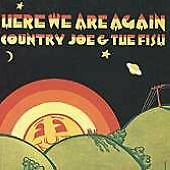 Country Joe & The Fish - Here We Are Again (VMD 79299)