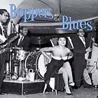 Various Artists - Boppers And The Blues (2002)