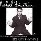 Michael Feinstein - Big City Rhythms (1999)