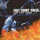 Full Court Press - Live Life Large (2002)
