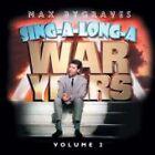 Max Bygraves - Sing-a-Long-a War Years, Vol. 2 (2003)