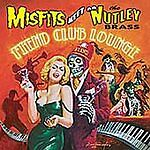 Misfits Meet The Nutley Brass - Fiend Club Lounge [New & Sealed] CD