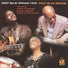 Deep Blue Organ Trio - Deep Blue Bruise (2005)