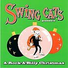 Swing Cats - Presents a Rock-A-Billy Christmas (2001)