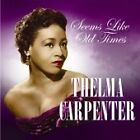 Thelma Carpenter - Seems Like Old Times (2006)