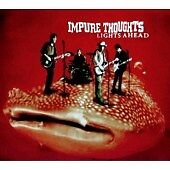 Impure Thoughts - Lights Ahead (2006)