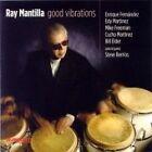 Ray Mantilla - Good Vibrations (2006)