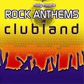 Micky Modelle - Rock Anthems in Clubland