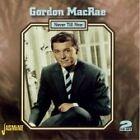 Gordon MacRae - Never Till Now (2007)
