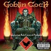Goblin-Cock-Bagged-and-Boarded-CD-2005