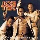 Joe Tex - Ain't Gonna Bump No More (1993)