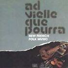 Ad Vielle Que Pourra - New French Folk Music (2007)