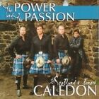 Caledon - Power and the Passion (2005)