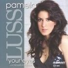 Pamela Luss - Your Eyes (2007)