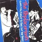 The Replacements - Sorry Ma, Forgot to Take Out the Trash (2008)