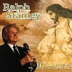 Ralph Stanley - My All and All (1997)