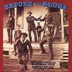 Various Artists - Before the Blues, Vol. 3 (The Early American Black Music Scene, 1996)