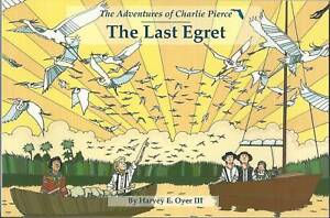 THE-LAST-EGRET-The-Adventures-of-Charlie-Pierce