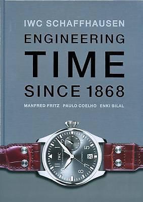 Fachbuch IWC Schaffhausen Engineering Time since 1868 über 500 Abbildungen OVP