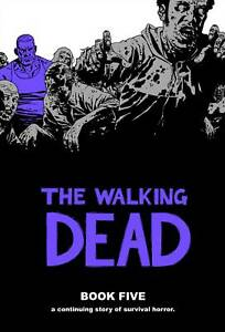 The-Walking-Dead-HC-Volume-Book-5-05-Hardcover-Image-Comic-New