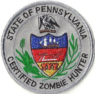 "CERTIFIED ZOMBIE HUNTER PA State of Pennsylvania Embroidered 3"" Iron-on PATCH"